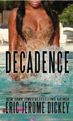 Decadence (Hardcover)