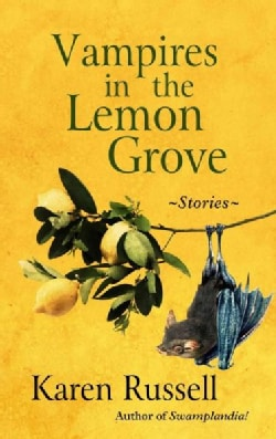 Vampires in the Lemon Grove (Hardcover)