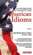 Handbook of Commonly Used American Idioms (Paperback)