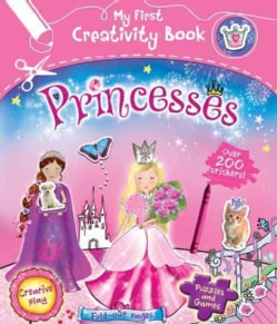 Princesses: With 200 Stickers, Puzzles and Games, Fold-out Pages, and Creative Play (Paperback)