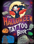 The Halloween Tattoo Book: With 24 Spook-Tacular Temporary Tattoos (Paperback)