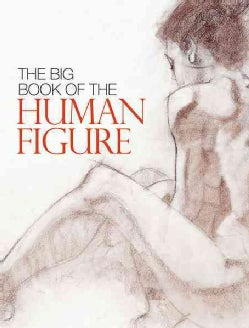 The Big Book of the Human Figure (Paperback)