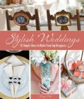 Stylish Weddings: 50 Simple Ideas to Make from Top Designers (Paperback)