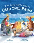 If It's Snowy and You Know It, Clap Your Paws! (Hardcover)