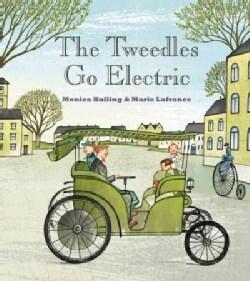 The Tweedles Go Electric! (Hardcover)