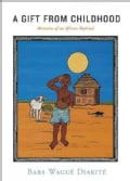A Gift from Childhood: Memories of an African Boyhood (Paperback)