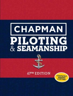 Chapman Piloting & Seamanship (Hardcover)