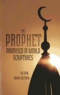 The Prophet Promised in World Scriptures (Paperback)