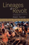 Lineages of Revolt: Issues of Contemporary Capitalism in the Middle East (Paperback)