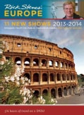 Rick Steves' Europe 2013-2014 (DVD video)