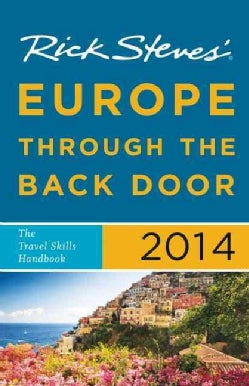 Rick Steves' 2014 Europe Through the Back Door (Paperback)