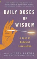 Daily Doses of Wisdom: A Year of Buddhist Inspiration (Paperback)