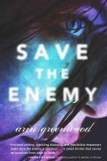 Save the Enemy (Hardcover)