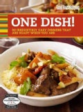 Good Housekeeping One Dish!: 90 Irresistibly Easy Dinners That Are Ready When You Are (Spiral bound)