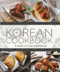 Korean Cookbook: A Twist on the Traditional (Hardcover)