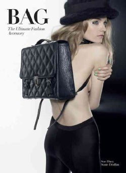 Bag: The Ultimate Fashion Accessory (Paperback)