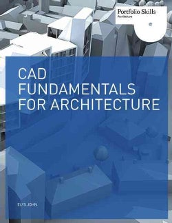 CAD Fundamentals for Architecture (Paperback)