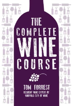 The Complete Wine Course (Hardcover)