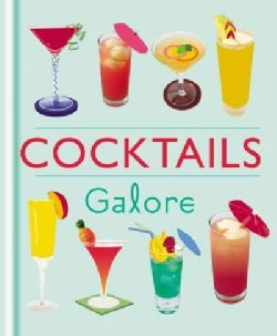 Cocktails Galore (Hardcover)