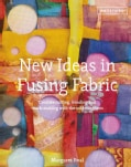New Ideas in Fusing Fabric (Hardcover)