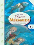 Mermaid's Secret Diaries: Discover the Magic (Hardcover)