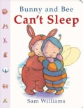 Bunny and Bee Can't Sleep (Board book)