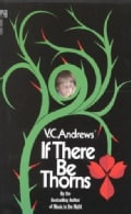 If There Be Thorns (Paperback)