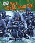Navy SEAL Team Six in Action (Hardcover)