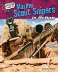 Marine Scout Snipers in Action (Hardcover)