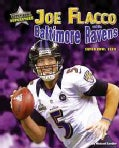 Joe Flacco and the Baltimore Ravens: Super Bowl XLVII (Hardcover)