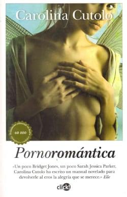 Pornoromantica / Romance Porno (Paperback)