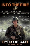 Into the Fire: A Firsthand Account of the Most Extraordinary Battle in the Afghan War (Paperback)