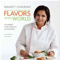 Flavors of My World: A Culinary Tour Through 25 Countries (Hardcover)