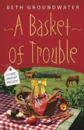 A Basket of Trouble (Paperback)
