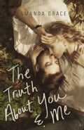 The Truth About You & Me (Paperback)