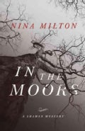 In the Moors: A Shaman Mystery (Paperback)