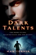 Dark Talents: Two Books in One: Night Runner and End of Days (Paperback)