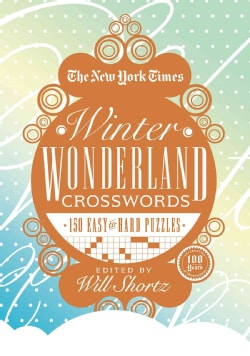 The New York Times Winter Wonderland Crosswords: 165 Easy to Hard Puzzles (Hardcover)