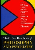 The Oxford Handbook of Philosophy and Psychiatry (Hardcover)