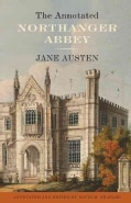 The Annotated Northanger Abbey (Paperback)