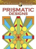 Creative Haven Prismatic Designs (Paperback)