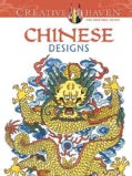 Creative Haven Chinese Designs Coloring Book (Paperback)