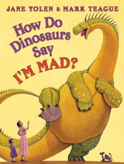 How Do Dinosaurs Say I'm Mad! (Hardcover)