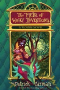 The Field of Wacky Inventions (Hardcover)