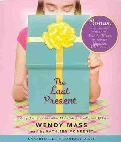 The Last Present: The Story of What Comes After 11 Birthdays, Finally, and 13 Gifts (CD-Audio)