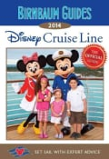 Birnbaum Guides 2014 Disney Cruise Line: The Official Guide: Set Sail With Expert Advice (Paperback)