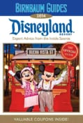 Birnbaum Guide 2014 Disneyland Resort: Expert Advice from the Inside Source (Paperback)