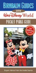 Birnbaum Guides 2014 Walt Disney World Pocket Parks Guide: The Official Guide: Expert Advice from the Inside Source (Paperback)