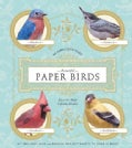 Beautiful Paper Birds: Easy-to-Make Lifelike Models (Paperback)
