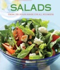 Salads: Fresh, Delicious Dishes for All Occasions (Hardcover)